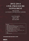2012 2013 Civil Procedure Supplement for Use with All Pleading & Procedure Casebooks