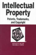 Intellectual Property In A Nutshell 2nd Edition