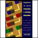 Concepts in Data Structures & Software Development: A Text for the Second Course in Computer Science