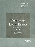 California Legal Ethics (7TH 10 - Old Edition)