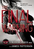 Maximum Ride 04 Final Warning