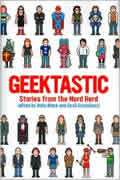 Geektastic Stories From The Nerd Herd