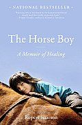 The Horse Boy: A Memoir of Healing Cover
