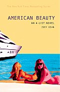 A-List Novels #07: American Beauty: An A-List Novel