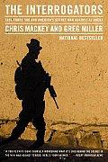 Interrogators Task Force 500 & Americas Secret War Against Al Qaeda