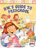D.W.'s Guide to Preschool (Arthur Adventures)