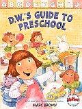 DWs Guide to Preschool