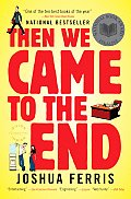 Then We Came to the End: A Novel Cover