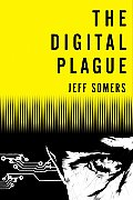 Digital Plague