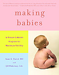Making Babies: A Proven 3-Month Program for Maximum Fertility Cover