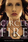 Prophecy of the Sisters 03 Circle of Fire