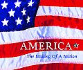 America The Making of A Nation