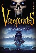 Vampirates 06 Immortal War