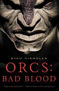 Bad Blood Orcs 2