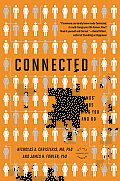 Connected: The Surprising Power of Our Social Networks and How They Shape Our Lives -- How Your Friends' Friends' Friends Affect Cover