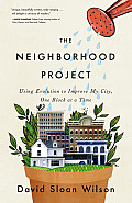 Neighborhood Project Using Evolution to Improve My City One Block at a Time
