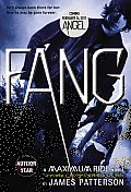Maximum Ride: The Protectors #3: Fang