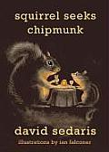 Squirrel Seeks Chipmunk: A Modest Bestiary Cover