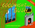 Goodnight Bush: An Unauthorized Parody