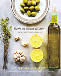 How to Roast a Lamb: Greek Classic Cooking