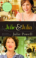 Julie and Julia: My Year of Cooking Dangerously Cover