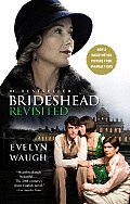 Brideshead Revisited: The Sacred & Profane Memories Of Captain Charles Ryder by Evelyn Waugh