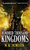 Hundred Thousand Kingdoms Inheritance 1