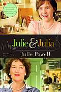 Julie and Julia: My Year of Cooking Dangerously (Movie Tie-in) Cover