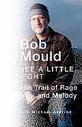 See a Little Light: The Trail of Rage and Melody Cover