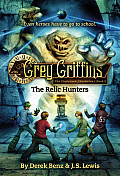 Grey Griffins: Clockwork Chronicles #02: The Relic Hunters Cover