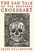 The Sad Tale of the Brothers Grossbart Cover