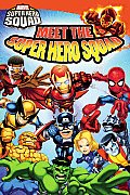 Meet the Super Hero Squad! (Marvel Super Hero Squad Reader) Cover