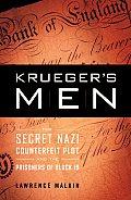 Kruegers Men The Secret Nazi Counterfeit