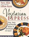 Vegetarian Express Easy Tasty & Healthy