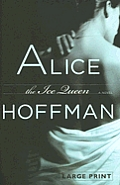 Ice Queen a Novel Large Print Edition