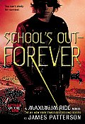 Maximum Ride #2: School's Out - Forever Cover