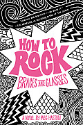 How to Rock Braces & Glasses