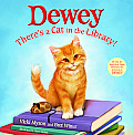 Dewey Theres A Cat In The Library