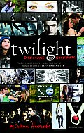 Twilight: Director's Notebook: The Story of How We Made the Movie Based on the Novel by Stephenie Meyer Cover