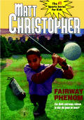 Fairway Phenom (Matt Christopher Sports Bio Bookshelf)
