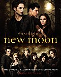 New Moon The Complete Illustrated Movie Companion