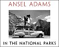 Ansel Adams In the National Parks