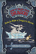 How to Train Your Dragon #07: How to Ride a Dragon's Storm: The Heroic Misadventures of Hiccup the Viking