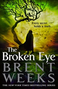 The Broken Eye (Lightbringer #3)