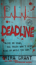 Newsflesh Trilogy #02: Deadline Cover