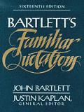 Familiar Quotations 16th Edition