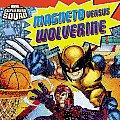 Super Hero Squad Magneto Versus Wolverine