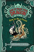 How to Train Your Dragon #02: How to Be a Pirate