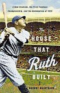 House That Ruth Built