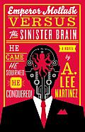 Emperor Mollusk vs The Sinister Brain